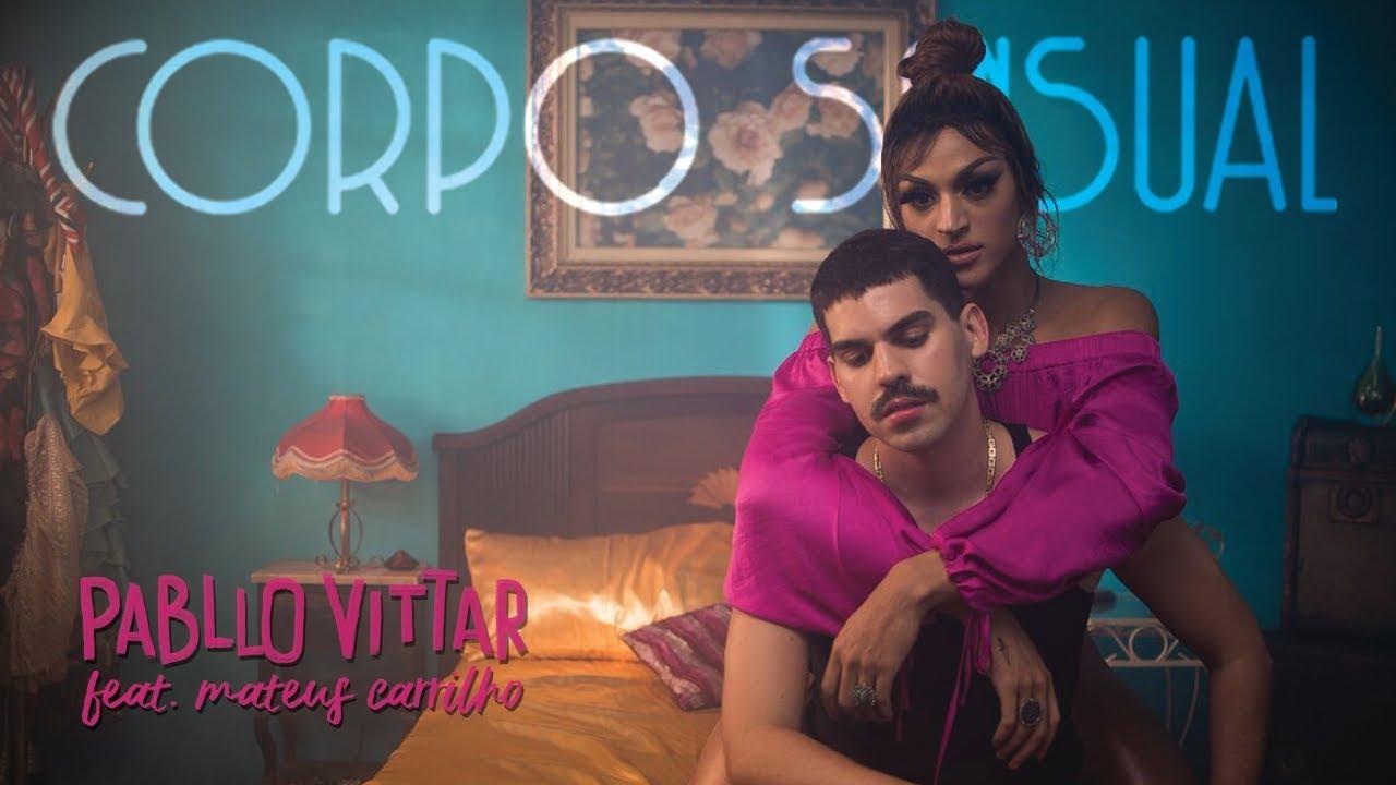 Corpo Sensual - Pabllo Vittar
