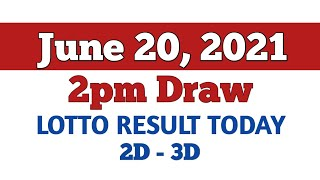 LOTTO RESULT TODAY - (2PM DRAW) - June 20, 2021 - 2D and 3D lotto