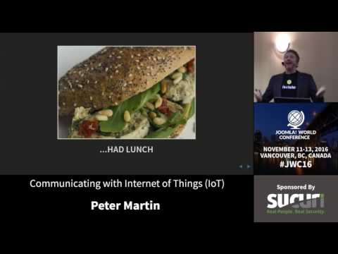 JWC 2016 - Communicating with Internet of Things (IoT) - Peter Martin