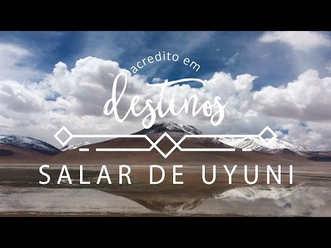 Autoconhecimento no Salar de Uyuni | Ep. 4 #AcreditoEmDestinos