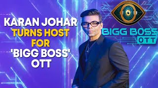 Karan Johar turns host for 'Bigg Boss OTT' - BOLLYWOODCOUNTRY