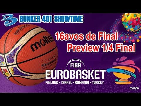 Bunker 401 SHOWTIME Especial Eurobasket 2017 16avos Final/Preview Cuartos   Baloncesto   Retro