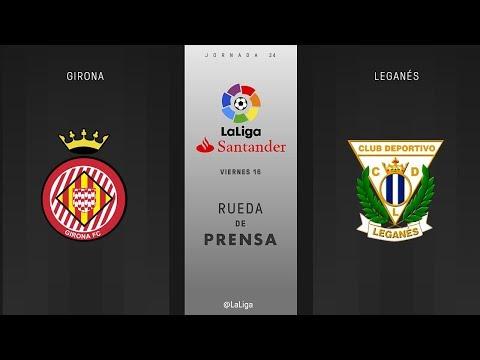 Rueda de prensa Girona vs Leganés