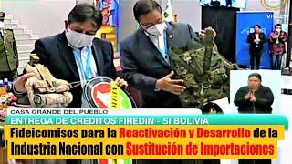 Gobierno entrega créditos de Fideicomisos para la Reactivación Económica - Crédito Si Bolivia