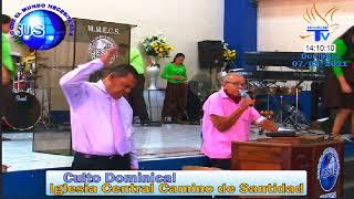 Culto de la Iglesia Central Camino de Santidad (07/03/2021)