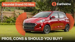 Hyundai Grand i10 Nios Pros and Cons   Should You Buy One?   CarDekho
