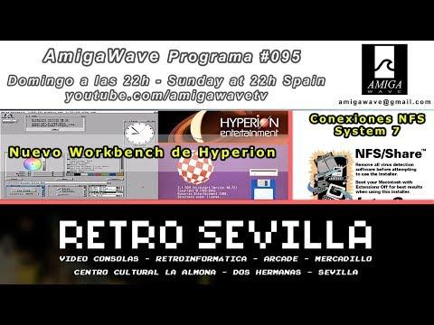 Programa #95 - Nuevo Workbench de Hyperion, Retro Sevilla 2017, NFS system 7 ...
