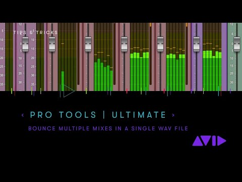 Pro Tools   Ultimate 2019 — Bounce multiple mixes in a single WAV file