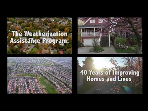 The Weatherization Assistance Program: 40 Years of Improving Homes and Lives