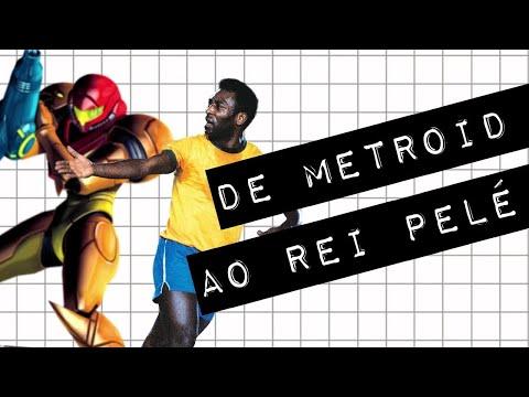 DE METROID AO REI PELÉ #meteoro doc
