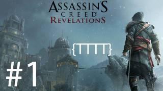 Assassins Creed Revelations Gameplay - Walkthrough Gameplay - Part 1 [HD] (X360/PS3)