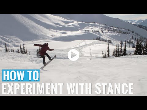 How To Experiment With Stance On A Snowboard