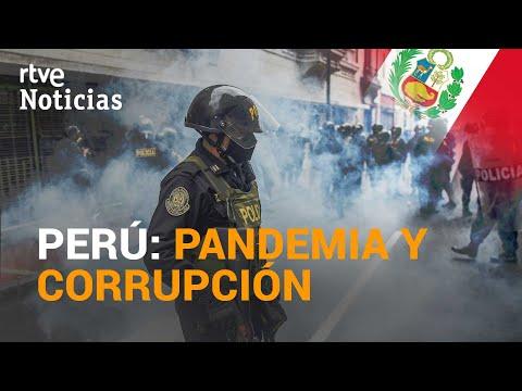 PERÚ se enfrenta a una CRISIS POLÍTICA en medio de la pandemia | RTVE Noticias