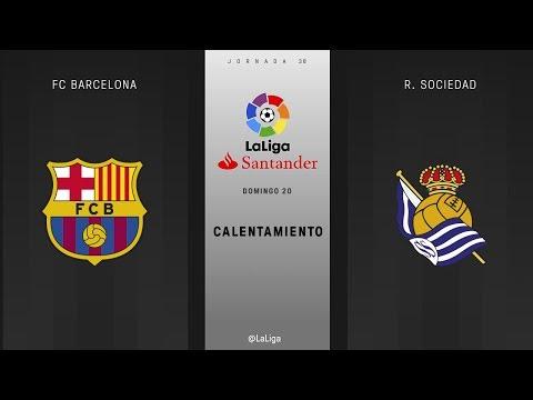 Calentamiento FC Barcelona vs R. Sociedad