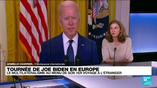 Tournée de Joe Biden en Europe : une rencontre avec Poutine très attendue à Genève