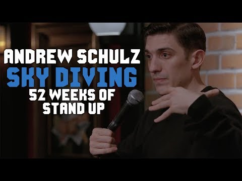 connectYoutube - Sky Diving is STUPID - Andrew Schulz - Stand Up Comedy