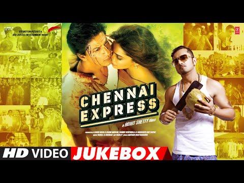 Chennai Express Full Songs Video Jukebox | Shahrukh Khan, Deepika Padukone