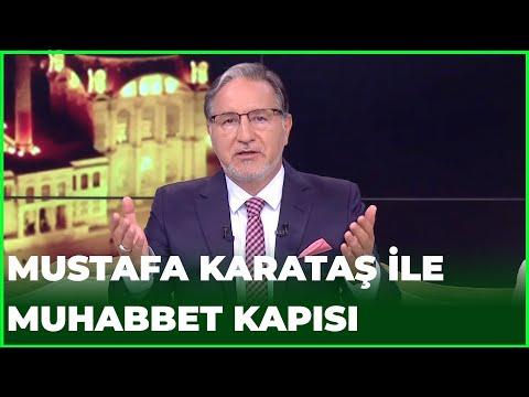 Prof. Dr. Mustafa Karataş ile Muhabbet Kapısı - 9 Temmuz 2020