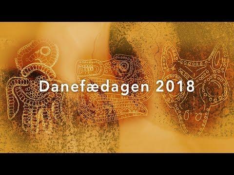 Danefædagen 2018 - Del II