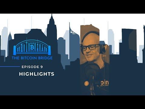 Highlights | The Bitcoin Bridge | Episode 9