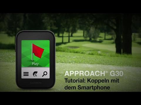 Garmin Approach G30 – Koppeln mit einem Smartphone
