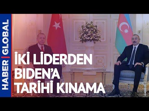 Aliyev İle Erdoğan Görüştü! İki Liderden Biden'a Tarihi Kınama
