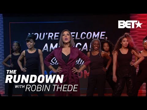 You're Welcome, America! Sincerely, Black Women | The Rundown With Robin Thede