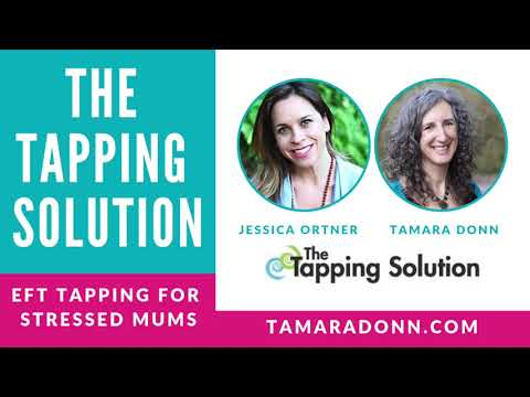 Jessica Ortner interviewing Tamara Donn on EFT Tapping for stressed mums