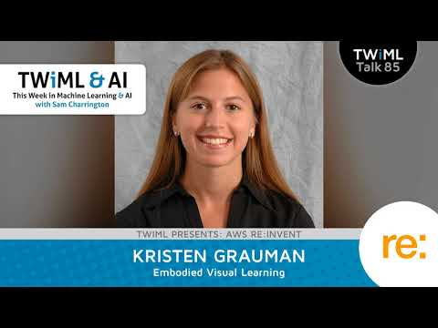 Kristen Grauman Interview - Embodied Visual Learning