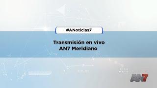 AN7 Meridiano lunes 20 de enero 2020