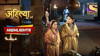 Ahilya's Faith In Khanderao   Punyashlok Ahilyabai   Episode 144   Highlights - SETINDIA