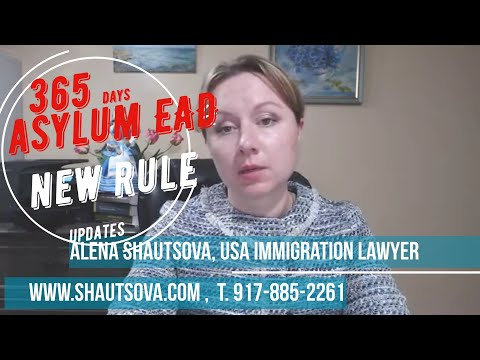 365 Asylum EAD Work Permit Updates: Who is Affected and How NYC Immigration Lawyer USA Asylum