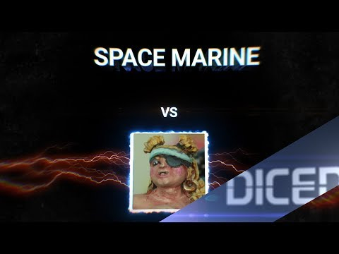 SPACE MARINE vs BIG JENNY | DICED