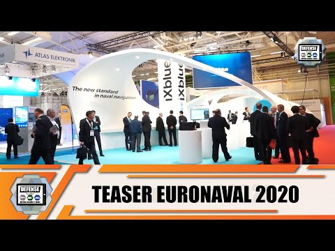Teaser Euronaval 2020 International Naval & Maritime Defense Exhibition Paris Le Bourget France