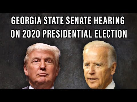 GA State Senate Hearings on 2020 Presidential Election