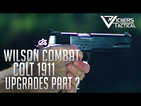 Wilson Combat Colt 1911 Upgrade - Part 2