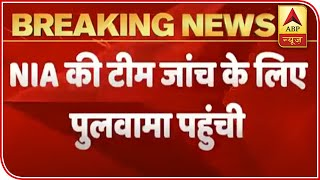 Pulwama-like attack foiled: NIA team reaches J&K for investigation - ABPNEWSTV