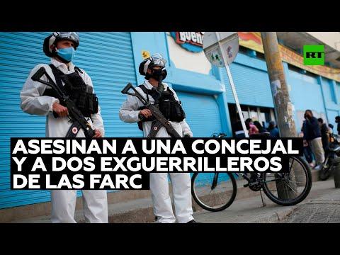 Asesinan a una concejal y a dos exguerrilleros de las FARC en dos departamentos de Colombia