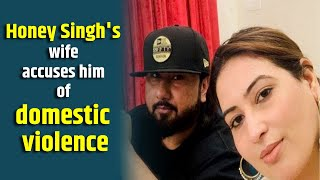 Yo Yo Honey Singh's wife accuses him of domestic violence, sex with multiple women - BOLLYWOODCOUNTRY