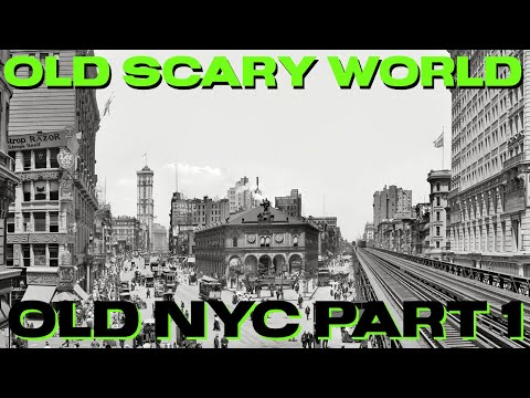 Old NYC Part 1
