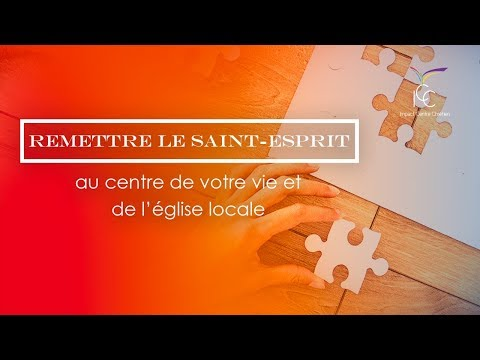 Remettons le Saint-Esprit au centre de l'église - Pasteur Yvan CASTANOU
