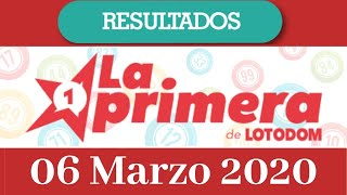 Loteria La Primera Resultado de hoy 06 de Marzo del 2020