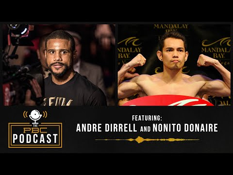 Nonito Donaire & Andre Dirrell Drop Gems | The PBC Podcast 2