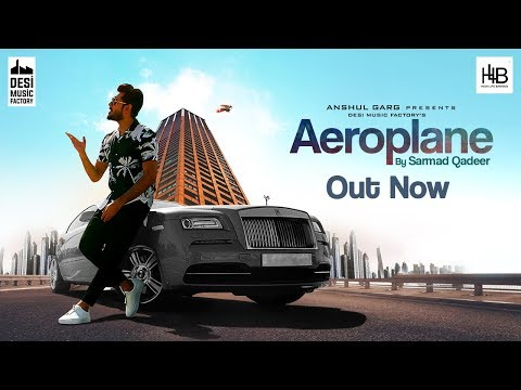 Sarmad Qadeer-Aeroplane HD Video Song With Lyrics Mp3 Download