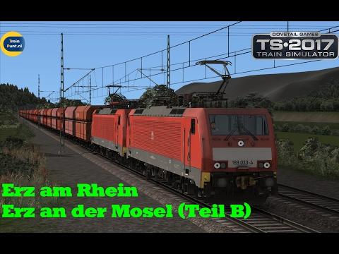 Erz am Rhein / Erz an der Mosel (Teil B) | vR BR189 AK EL | Train Simulator 2017