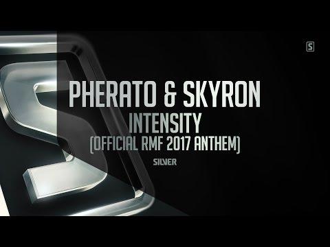 Pherato & Skyron - Intensity (Official RMF 2017 Anthem) (#SSL075)
