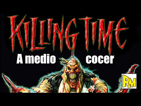 Retromierdas #63: Killing Time