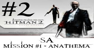 Hitman 2 - Silent Assassin HD Walkthrough - (Hitman HD Trilogy) Part 2 - Mission 1 SA