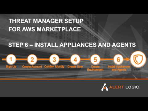 Alert Logic Threat Manager Plus ActiveWatch for AWS Marketplace - Step 6