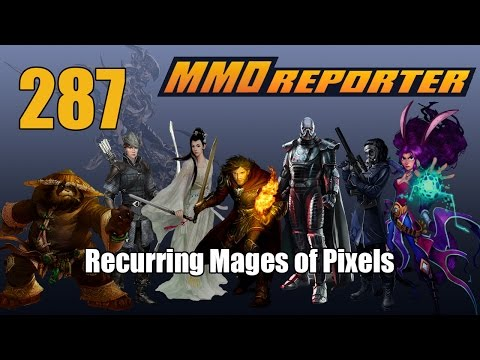 MMO Reporter 287 - Recurring Mages of Pixels
